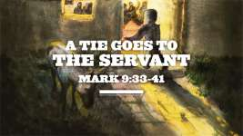 A Tie Goes to the Servant