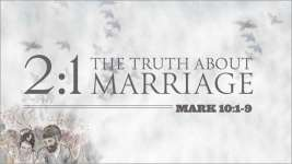 2:1 the Truth About Marriage