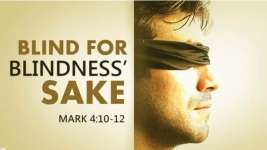 BLIND FOR BLINDNESS' SAKE