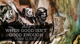 Test 3: When Good isn't Good Enough