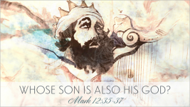 Whose Son is Also His God?