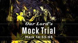 Our Lord's Mock Trial