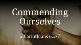Commending Ourselves