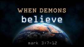 WHEN DEMONS BELIEVE