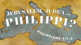 Jerusalem, Judea...Philippi?