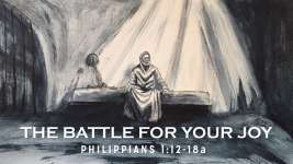 The Battle for Your Joy