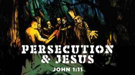 Persecution and Jesus