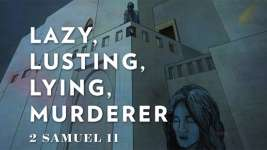 Lazy, Lusting, Lying, Murderer