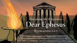 Dear Ephesus