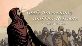 God's Sovereignty and Our Retreats