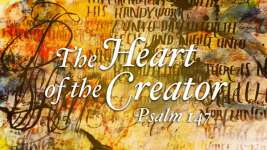 The Heart of the Creator