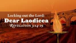 Dear Laodicea
