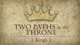 Two Paths to the Throne