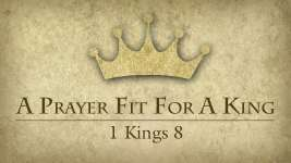 A Prayer Fit for a King