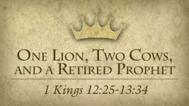 One Lion, Two Cows, and a Retired Prophet