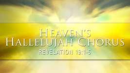 Heavens Hallelujah Chorus