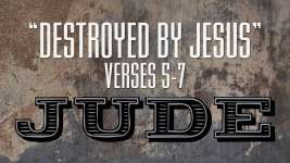 Destroyed by Jesus