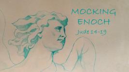 Mocking Enoch