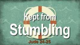 Kept from Stumbling
