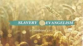 Slavery Evangelism