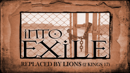 Into Exile: Replaced By Lions