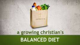 A Growing Christian's Balanced Diet
