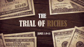 The Trial of Riches