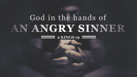 God in the Hands of an Angry Sinner