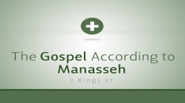 The Gospel According to Manasseh
