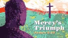 Mercy's Triumph
