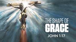 The Shape of Grace