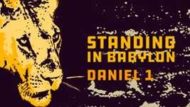 Standing in Babylon
