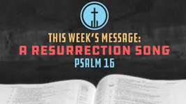 A Resurrection Psalm