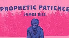 Prophetic Patience