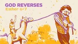 God Reverses