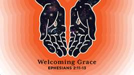 Welcoming Grace