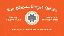 Pre-Election Prayer Service