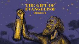 The Gift of Evangelism