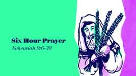 Six-Hour Prayer
