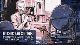 No Chocolate Soldier: The Life of CT Studd