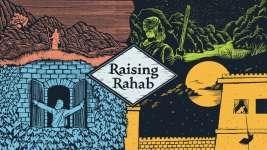 Raising Rahab