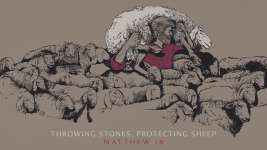 Throwing Stones, Protecting Sheep
