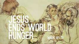 Jesus Ends World Hunger