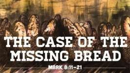 The Case of the Missing Bread