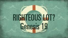 Righteous Lot?