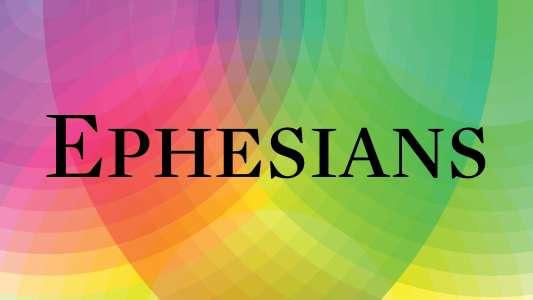 Ephesians 2020